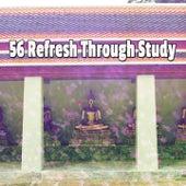 56 Refresh Through Study von Massage Therapy Music
