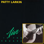 In The Square (Live) by Patty Larkin