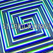 51 Calm Yourself de Nature Sounds Artists