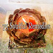 75 Soulful Remedies de Meditación Música Ambiente