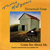 Homemade Songs / Come See About Me di Tracy Nelson