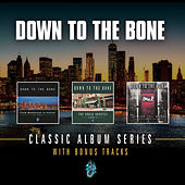 Classic Album Series by Down to the Bone