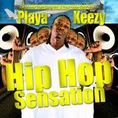 Hip Hop Sensation de Playa Keezy