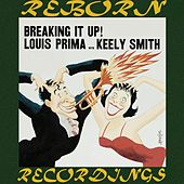Breaking It Up (HD Remastered) di Louis Prima