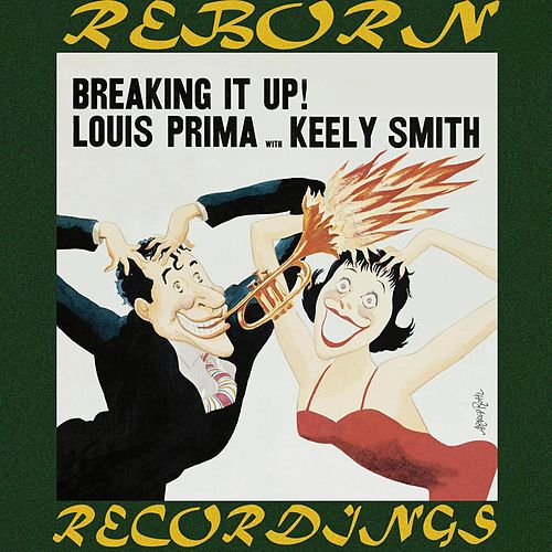 Breaking It Up (HD Remastered) von Louis Prima