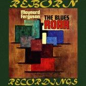 Blues Roar (HD Remastered) de Maynard Ferguson