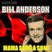 Mama Sang a Song von Bill Anderson