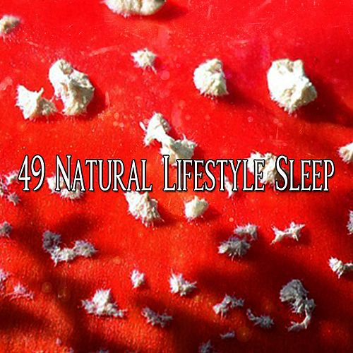 49 Natural Lifestyle Sleep by Baby Sleep Sleep
