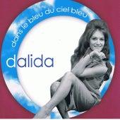 Dans le bleu du ciel bleu van Dalida