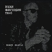 Black Static de Ryan Davidson Trio