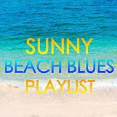 Sunny Beach Blues Playlist de Various Artists
