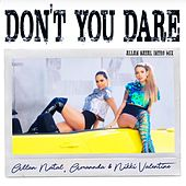 Don't You Dare (Allan Natal Intro Mix) de Allan Natal, Amannda, Nikki Valentine