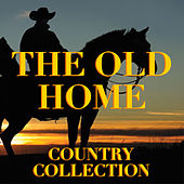 The Old Home Country Collection von Various Artists
