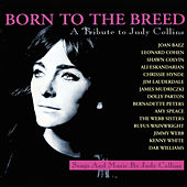 Born to the Breed - A Tribute to Judy Collins by Various Artists