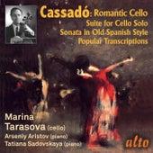Cassadó: Romantic Cello by Marina Tarasova