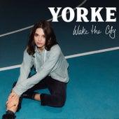 Wake The City de Yorke