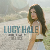 Road Between (Deluxe Edition) by Lucy Hale