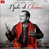 Pipla Di Chaan by Rahat Fateh Ali Khan