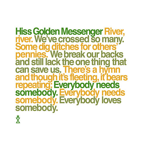 Everybody Needs Somebody de Hiss Golden Messenger
