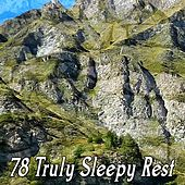 78 Truly Sleepy Rest by Lullaby Land