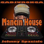 Mancin House di Johnny Spaziale