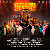 Trouble Dance Riddim by Various Artists