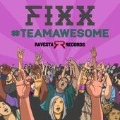 #Team Awesome by DJ Fixx