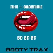 Bd-Bd-Bd by DJ Fixx