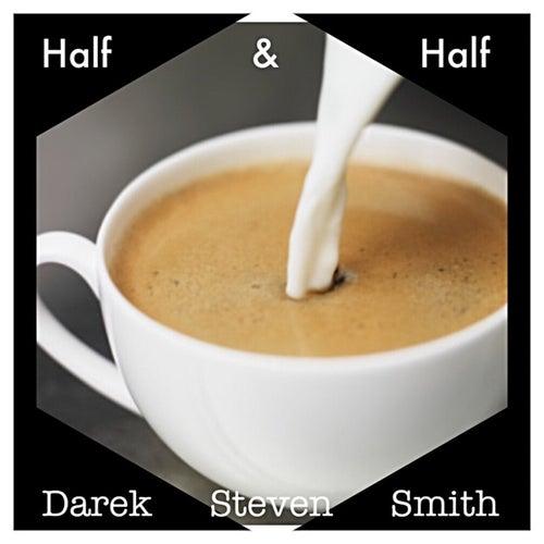 Half & Half de Darek Steven Smith