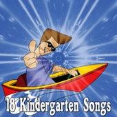 18 Kindergarten Songs by Canciones Infantiles