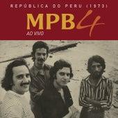 República do Peru (ao Vivo) de Mpb-4