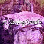 73 Sleeping Soundly by Relaxing Spa Music