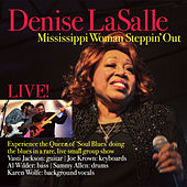 Mississippi Woman Steppin' Out Live by Denise LaSalle