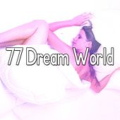 77 Dream World von Rockabye Lullaby