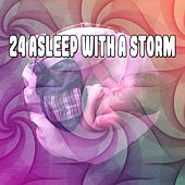 24 Asleep With A Storm de Thunderstorm Sleep