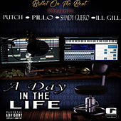 A Day in the Life by Bullet On The Beat