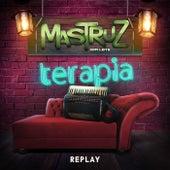 Terapia - Replay von Mastruz Com Leite