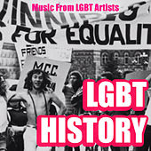 LGBT History: Music From LGBT Artists de Various Artists