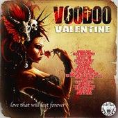 Voodoo Valentine - Love That Will Last Forever de Various Artists