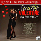 Strictly Valentine - Acoustic Ballads de Acoustic Moods Ensemble