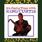 It's Party Time With King Curtis - Extended Edition (HD Remastered) de King Curtis