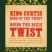 Doing the Dixie Twist (HD Remastered) de King Curtis
