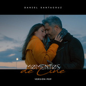 Momentos de Cine (Pop Version) de Daniel Santacruz