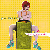 Beinfreiheit von Pe Werner