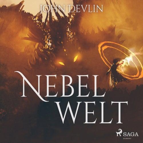 Nebelwelt (Ungekürzt) von John Devlin