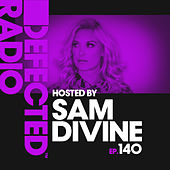 Defected Radio Episode 140 (hosted by Sam Divine) de Various Artists