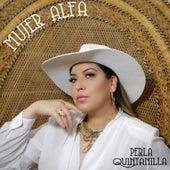 Mujer Alfa de Perla Quintanilla