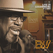 Live In Luxembourg At L'inoui (Live) by Big Daddy Wilson
