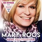 Keine Abschiedstour von Mary Roos