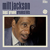 Bags' Groove: Greatest Hits by Milt Jackson